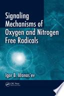 Signaling Mechanisms of Oxygen and Nitrogen Free Radicals