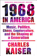 1968 In America : account of a historic year—a year...