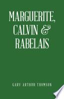 Marguerite  Calvin   Rabelais
