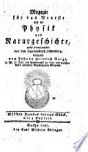 Magazin für das Neueste aus der Physik und Naturgeschichte