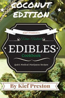 Kief Preston S Time Tested Edibles Cookbook