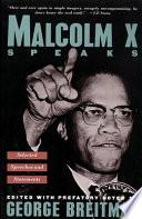 Malcolm X Speaks