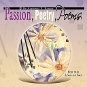Passion  Poetry  Poems