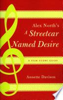 Alex North s A Streetcar Named Desire