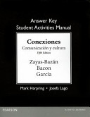 Answer Key for the Student Activities Manual for Conexiones
