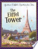 Gustave Eiffel s Spectacular Idea