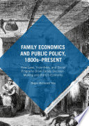 Family Economics And Public Policy 1800s Present