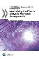 Neutralising the Effects of Hybrid Mismatch Arrangements