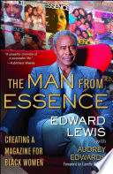The Man From Essence : circulated black women's magazine in...