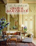 An Invitation to Chateau Du Grand Luce