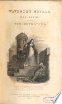 The Waverley Novels  The betrothed  1834 Book PDF