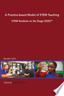 A Practice Based Model Of Stem Teaching