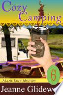 Cozy Camping (A Lexie Starr Mystery, Book 6) Pdf/ePub eBook