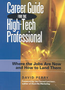 Career Guide for the High tech Professional Book PDF