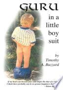 Guru in a Little Boy Suit