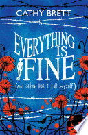 Everything Is Fine  And Other Lies I Tell Myself  Book PDF