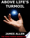 Above Life's Turmoil (Annotated Edition)