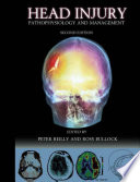 Head Injury 2Ed : challenging management problems facing clinicians. research is increasingly...
