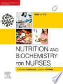 Nutrition And Biochemistry For Nurses 3e