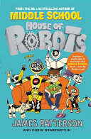 House Of Robots : extraordinary robot signs up for an ordinary fifth...