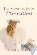 The Montoya Saga Premonitions book