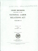 Court Decisions Relating to the National Labor Relations Act