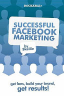 Successful Facebook Marketing Presence For You In This No Nonsense Straight Forward