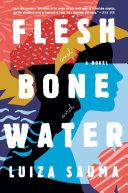 download ebook flesh and bone and water pdf epub