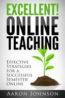 Excellent Online Teaching