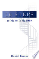 16 Steps To Make It Happen