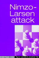 Nimzo-Larsen Attack : this dynamic opening to attack for move...