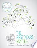 The First Years Matter Becoming An Effective Teacher