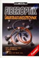 Fiber-Optik-Übertragungstechnik
