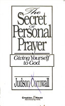 The Secret Of Personal Prayer
