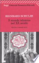 Il mondo islamico nel XX secolo  Politica e societ   civile