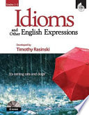 Idioms and Other English Expressions  Grades 1 3