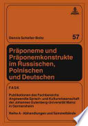 Pr  poneme und Pr  ponemkonstrukte im Russischen  Polnischen und Deutschen