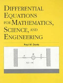 Differential Equations for Mathematics, Science, and Engineering