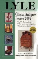 Lyle Official Antiques Review  2002