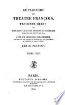 R  pertoire du th    tre fran  ois  3e ordre ou suppl  ment aux deux   ditions du r  pertoire publi  es en 1803 et en 1817