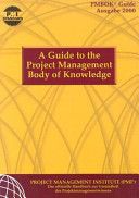 A guide to the project management body of knowledge  PMBOK guide
