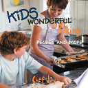 Kids Wonderful Baking Recipes and More