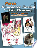 Force  Character Design from Life Drawing
