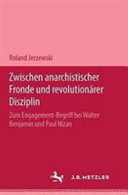 Zwischen anarchistischer Fronde und revolution  rer Disziplin