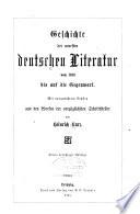 Geschichte der deutschen Literatur: Geschichte der neuesten deutschen Literatur von 1830 bis auf die Gegenwart (4. Aufl.)