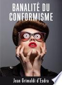 Banalité du conformisme