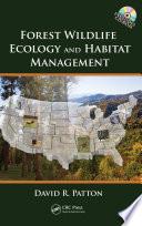 Forest Wildlife Ecology and Habitat Management