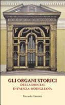 Gli organi storici della diocesi di Faenza Modigliana