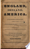 England  Ireland  and America  By a Manchester Manufacturer R  Cobden