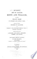 Bayldon s Art of Valuing Rents and Tillages  and the Tenant s Right on Entering and Quitting Farms  Explained by Several Specimens of Valuations  and Remarks on the Cultivation Pursued on Soils in Different Situations Book PDF